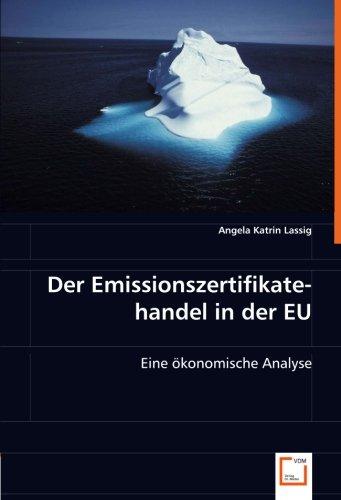 Der Emissionszertifikatehandel in der EU: Angela Katrin Lassig