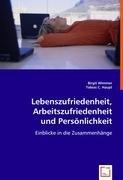 Lebenszufriedenheit, Arbeitszufriedenheit und Persönlichkeit: Birgit Wimmer