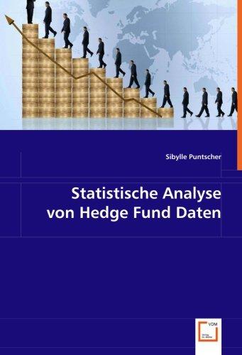 Statistische Analyse von Hedge Fund Daten (Paperback): MMag. Sibylle Puntscher