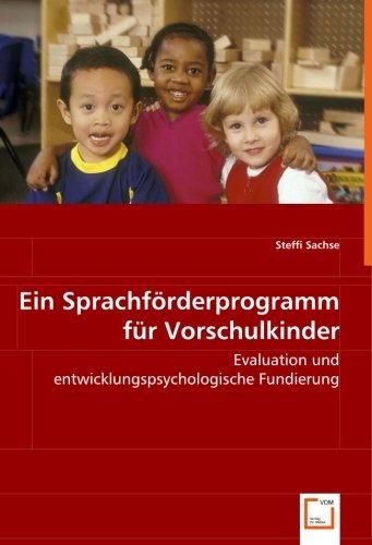 Ein Sprachförderprogramm für Vorschulkinder: Steffi Sachse