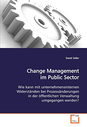 Change Management im Public Sector: David Zeller