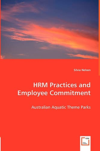 Hrm Practices and Employee Commitment: Silvia Nelson