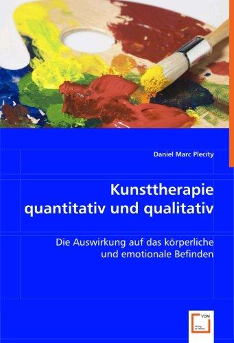 Kunsttherapie quantitativ und qualitativ: Daniel Marc Plecity