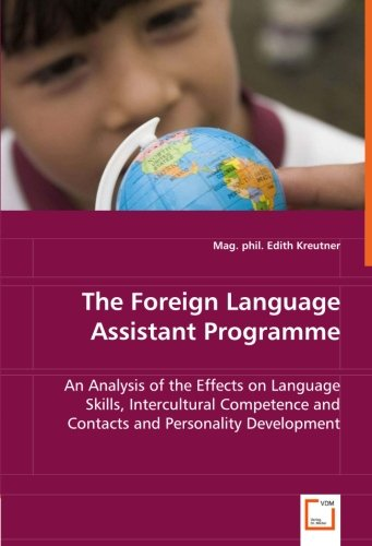 The Foreign Language Assistant Programme: Edith Kreutner