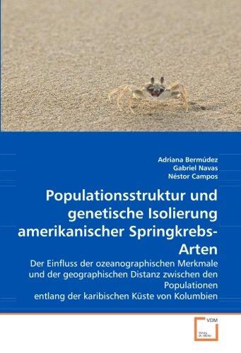 9783639008562: Populationsstruktur und genetische Isolierung amerikanischer Springkrebs-Arten: Der Einfluss der ozeanographischen Merkmale und der geographischen ... entlang der karibischen Küste von Kolumbien
