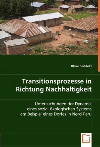 Transitionsprozesse in Richtung Nachhaltigkeit: Untersuchungen der Dynamik eines ...