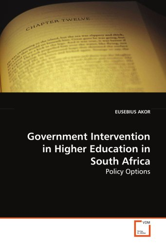 Government Intervention in Higher Education in South Africa: Policy Options: EUSEBIUS AKOR