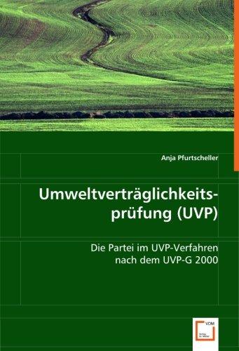 9783639010510: Umweltverträglichkeitsprüfung (UVP): Die Partei im UVP-Verfahren nach dem UVP-G 2000 (German Edition)