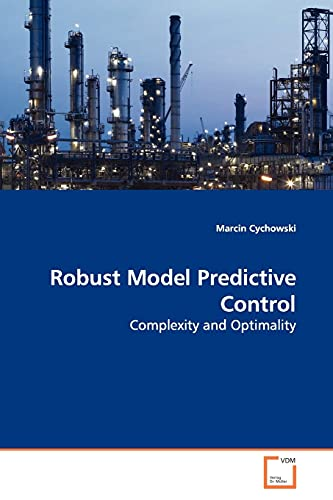 9783639010862: Robust Model Predictive Control: Complexity and Optimality