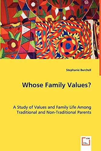 Whose Family Values?: Burchell, Stephanie