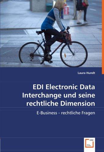 9783639012088: EDI Electronic Data Interchange und seine rechtliche Dimension: E-Business - rechtliche Fragen (German Edition)