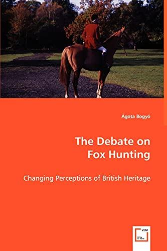 The Debate on Fox Hunting: gota Bogy
