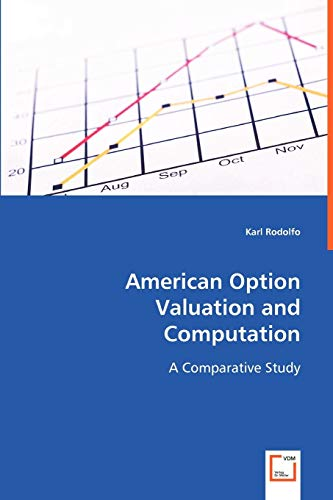 9783639012149: American Option Valuation and Computation: A Comparative Study