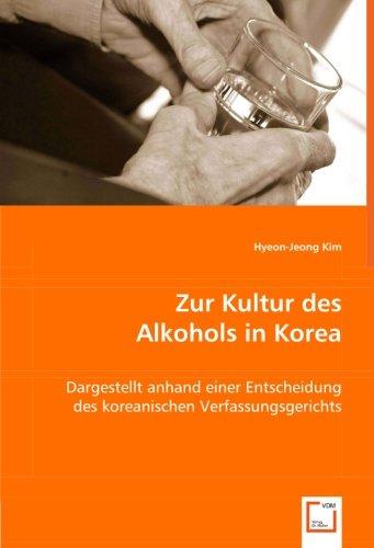 9783639012347: Zur Kultur des Alkohols in Korea: Dargestellt anhand einerEntscheidung des koreanischen Verfassungsgerichts