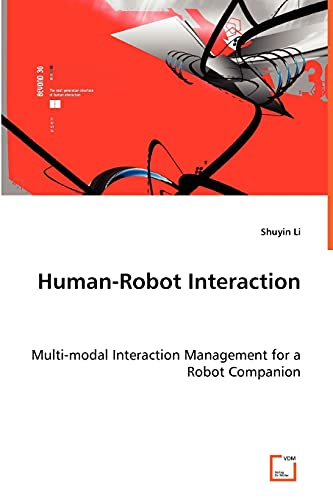 9783639014372: Human-Robot Interaction - Multi-modal Interaction Management for a Robot Companion
