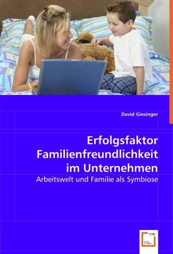 Erfolgsfaktor Familienfreundlichkeit im Unternehmen: David Giesinger