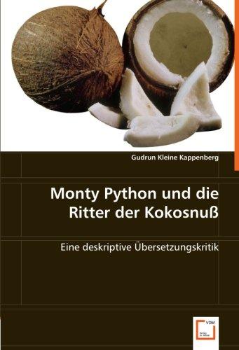Monty Pythonunddie Ritter der Kokosnuß: Gudrun Kleine Kappenberg