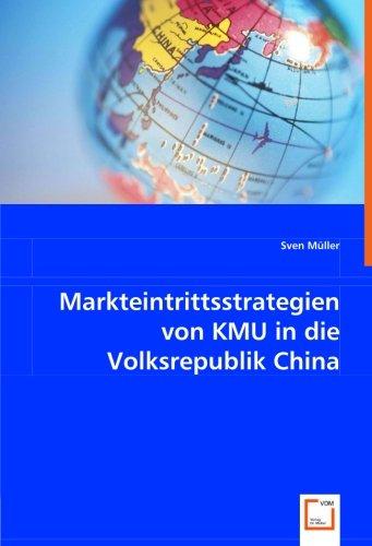 9783639017243: Markteintrittsstrategien von KMU in die Volksrepublik China