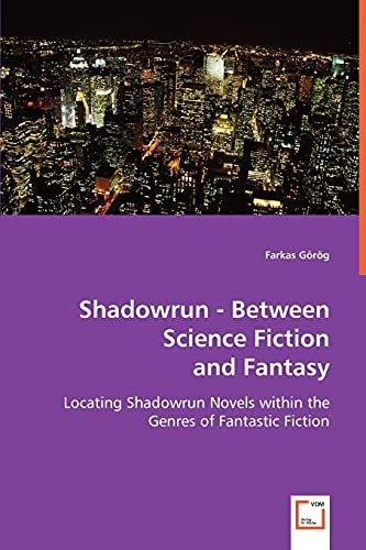 Shadowrun - Between Science Fiction and Fantasy: Farkas Görög