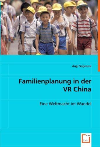 9783639017908: Familienplanung in der VR China: Eine Weltmacht im Wandel