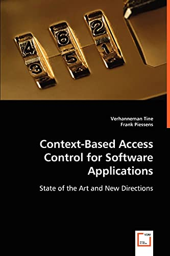 Context-Based Access Control for Software Applications: Frank Piessens