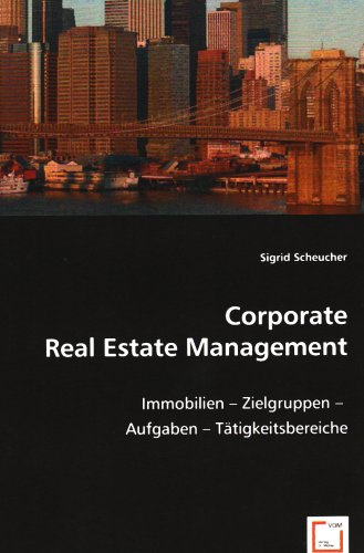 Corporate Real Estate Management: Sigrid Scheucher