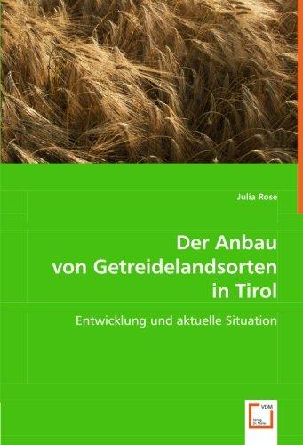 9783639021318: Der Anbau von Getreidelandsorten in Tirol: Entwicklung und aktuelle Situation