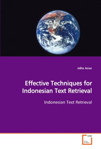 9783639021646: Effective Techniques for Indonesian Text Retrieval