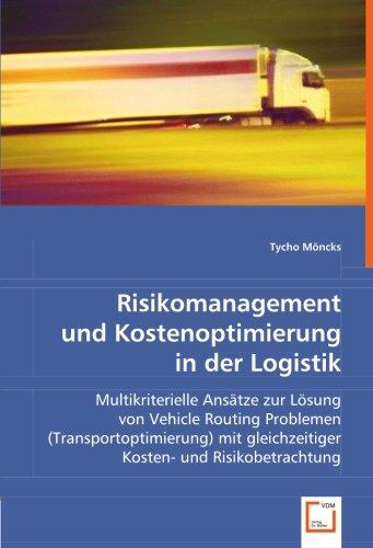 Risikomanagement und Kostenoptimierung in der Logistik: Tycho M�ncks