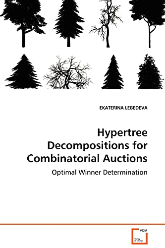 9783639022315: Hypertree Decompositions for Combinatorial Auctions - Optimal Winner Determination