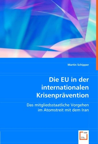 Die EU in der internationalen Krisenprävention: Martin Schipper