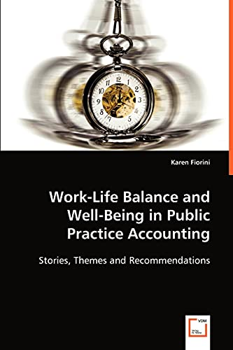 Work-Life Balance and Well-Being in Public Practice Accounting: Karen Fiorini