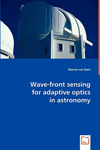 9783639024456: Wave-front sensing for adaptive optics in astronomy