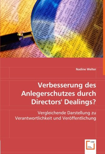 Verbesserung des Anlegerschutzes durch Directors` Dealings?: Welter, Nadine