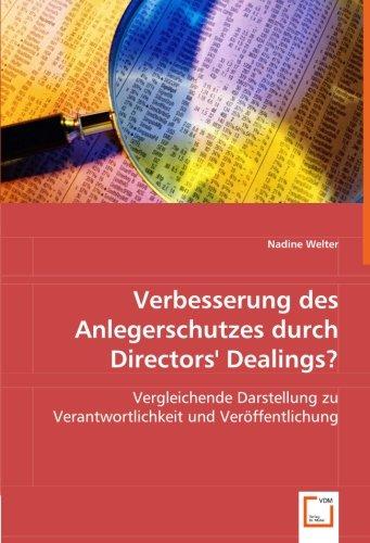 9783639026191: Verbesserung des Anlegerschutzes durch Directors` Dealings?: Vergleichende Darstellung zu Verantwortlichkeit und Veröffentlichung