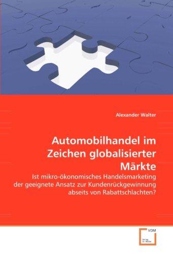 Automobilhandel im Zeichen globalisierter Märkte: Alexander Walter