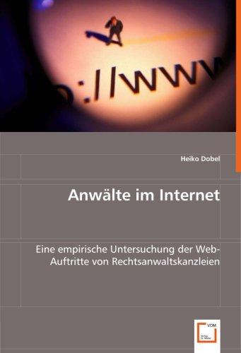 9783639027402: Anwälte im Internet: Eine empirische Untersuchung der Web-Auftritte von Rechtsanwaltskanzleien (German Edition)