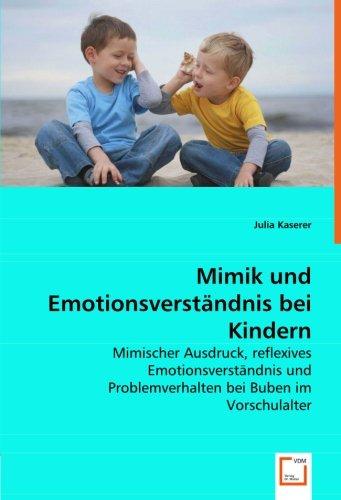 Mimik und Emotionsverständnis bei Kindern: Julia Kaserer