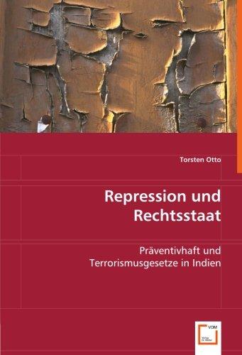 Repression und Rechtsstaat: Torsten Otto