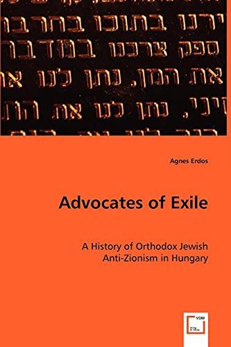 Advocates of Exile- A History of Orthodox: Erdos, Agnes