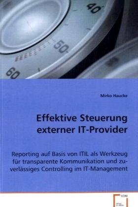 Effektive Steuerung externer IT-Provider: Mirko Haucke
