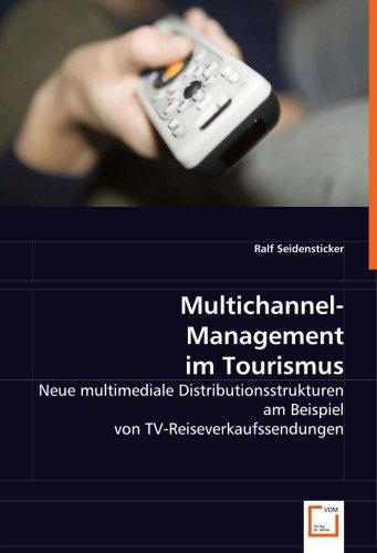 9783639032314: Multichannel-Management im Tourismus: Neue multimediale Distributionsstrukturen am Beispiel von TV-Reiseverkaufssendungen