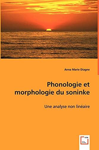 9783639032741: Phonologie et morphologie du soninke: Une analyse non linéaire (French Edition)