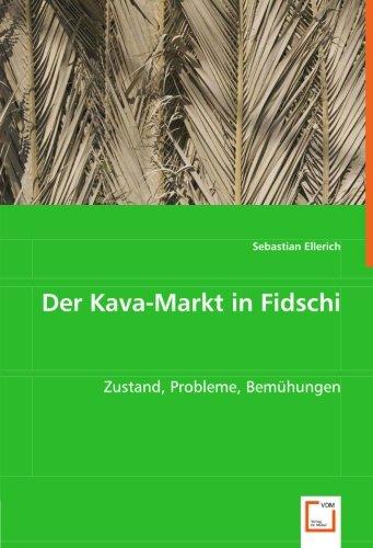 9783639032826: Der Kava-Markt in Fidschi: Zustand, Probleme, Bem�hungen