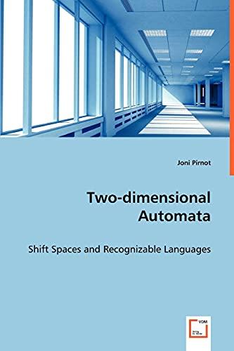 Two-Dimensional Automata: Joni Pirnot