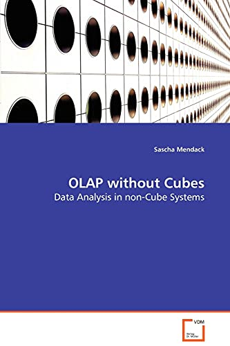 9783639033434: OLAP without Cubes - Data Analysis in non-Cube Systems
