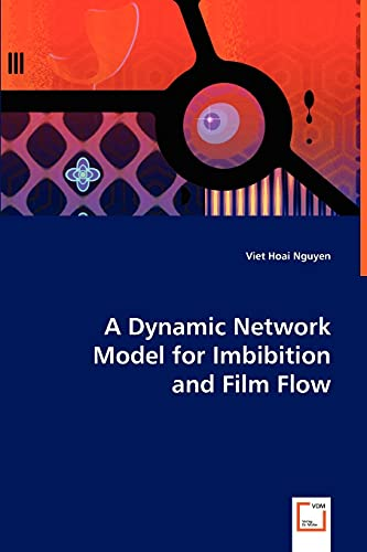 A Dynamic Network Model for Imbibition: Viet Hoai Nguyen
