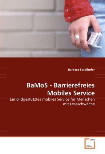 BaMoS - Barrierefreies Mobiles Service: Barbara Stadlhofer