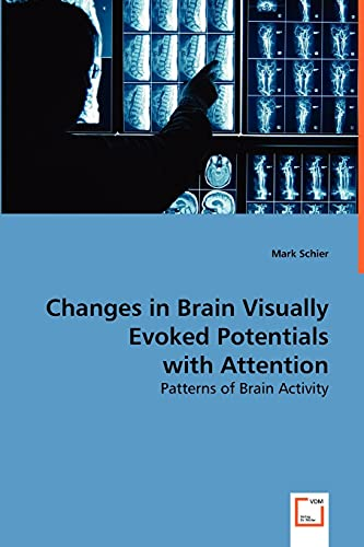 9783639035841: Changes in Brain Visually Evoked Potentials with Attention