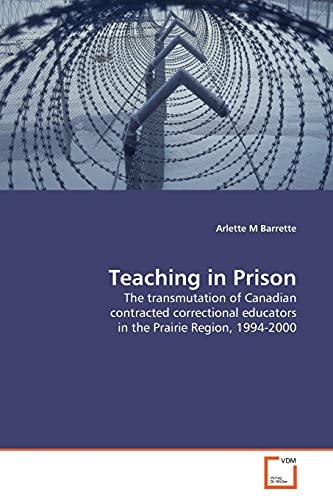 9783639036275: Teaching in Prison